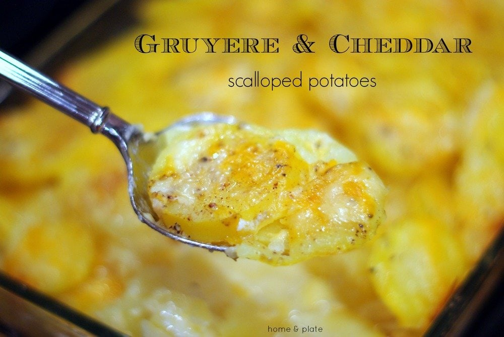 Gruyere and Cheddar Scalloped Potatoes