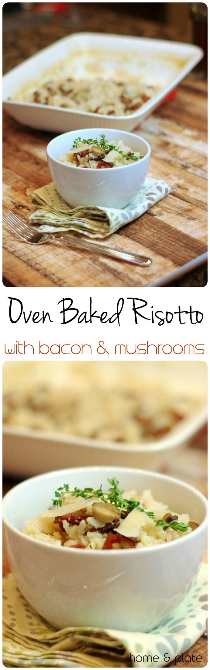 Oven Bakes Risotto with Bacon & Mushrooms | Home & Plate | www.homeandplate.com | Baked risotto eliminatesthe necessary stirringand the result is just as delicious.