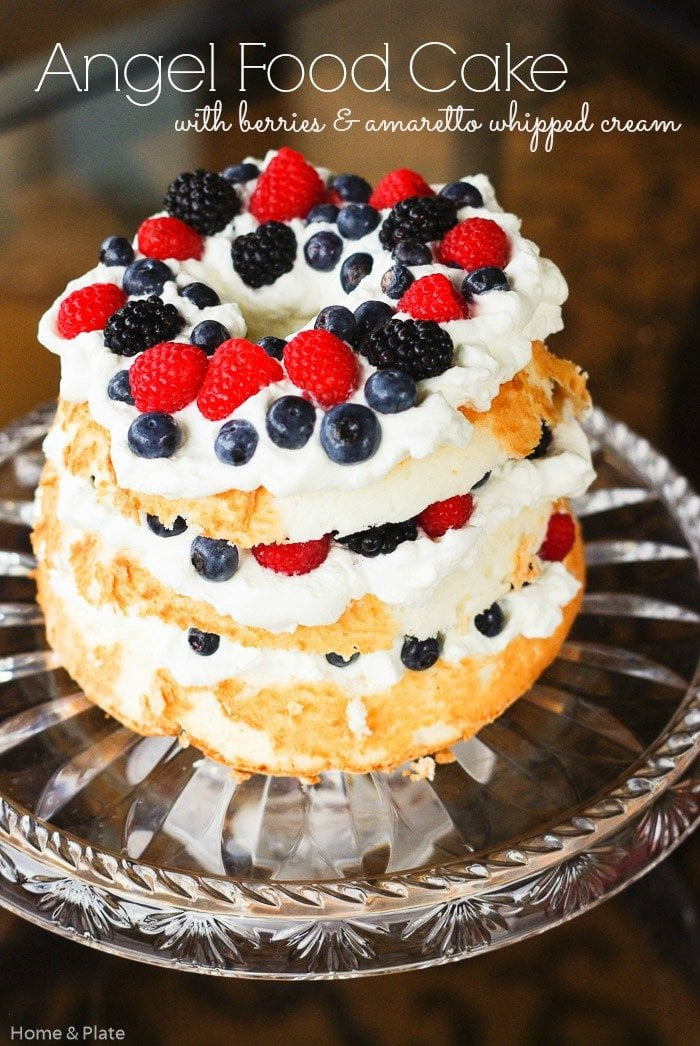 Angel Food Cake With Berries Amaretto Whipped Cream Home Plate