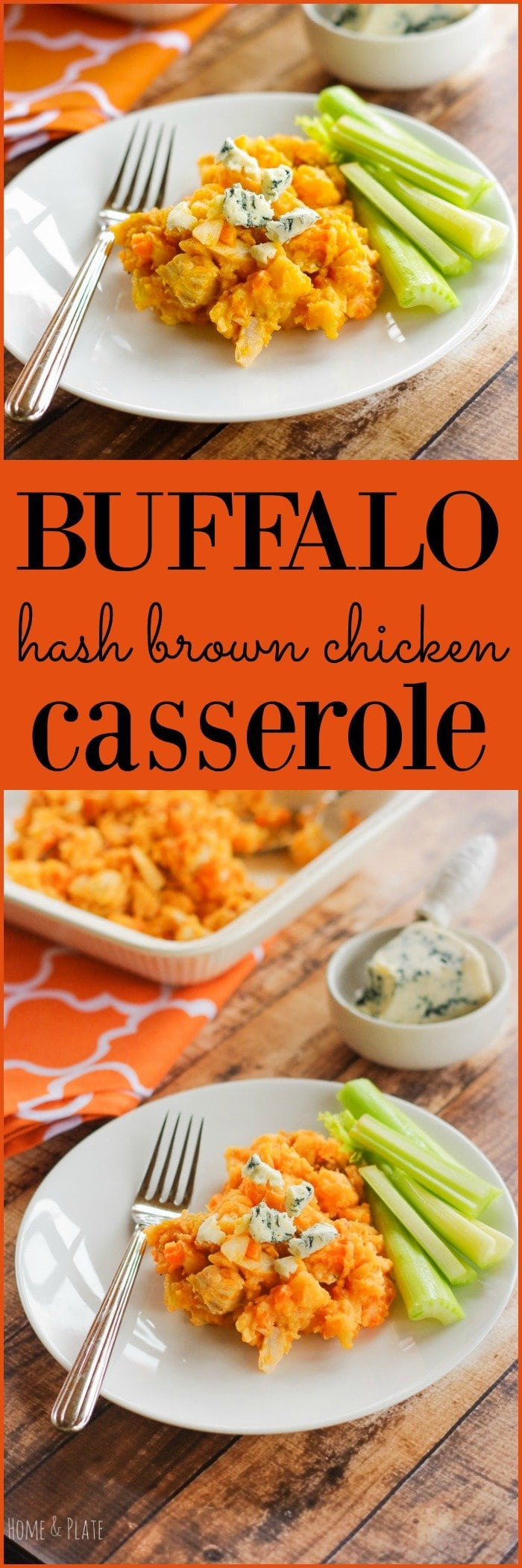 Buffalo Hash Brown Chicken Casserole | www.homeandplate.com | There