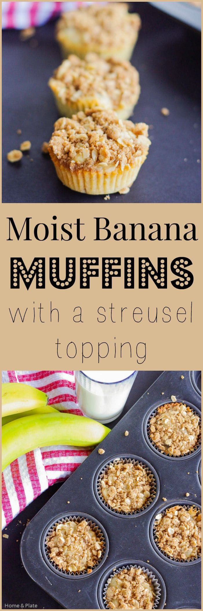 Moist Banana Muffins With A Streusel Topping | Home & Plate | www.homeandplate.com | Don