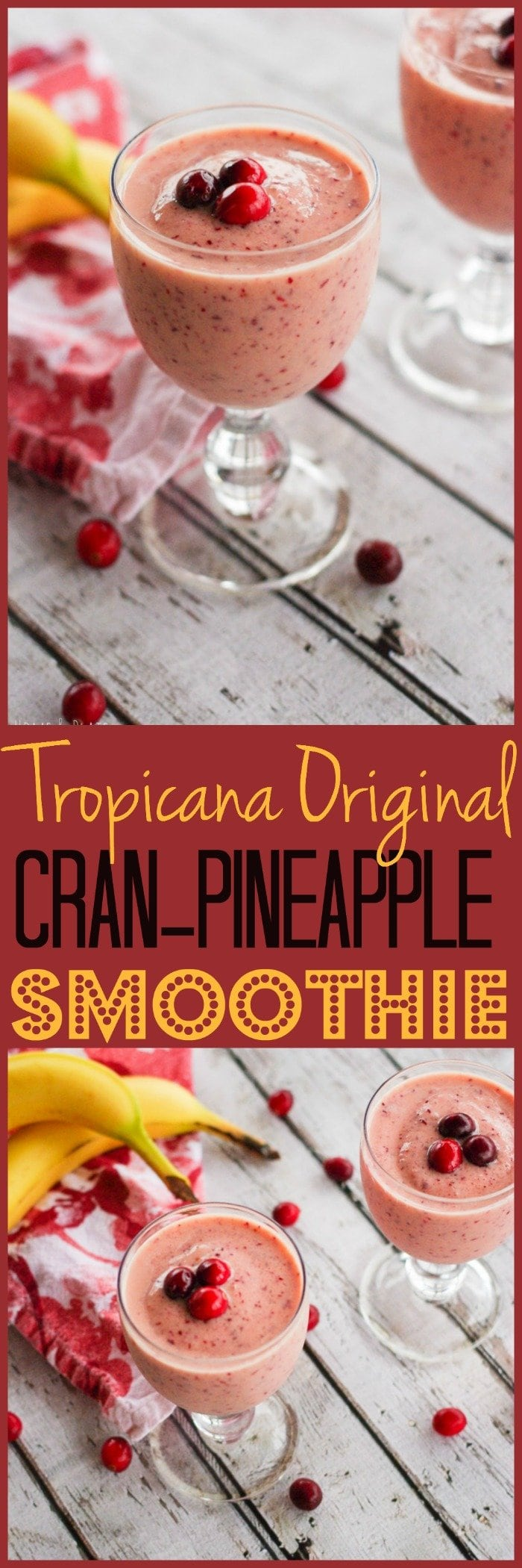 Tropicana Original Cran-Pineapple Smoothie | www.homeandplate.com | Tart, fresh cranberries citrusy pineapple, banana and orange juice are the perfect ingredients for this winter smoothie.