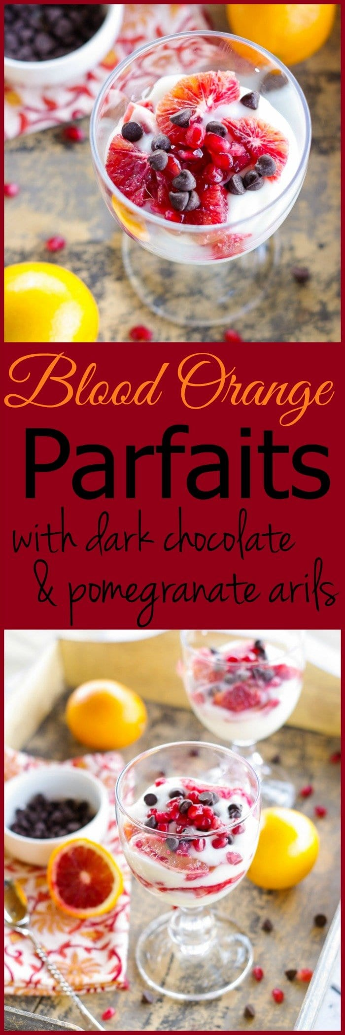 Blood Orange Parfaits with Dark Chocolate Chips & Pomegranate Arils | www.homeandplate.com | Looking for a delicious and heart healthy dessert to serve your sweetie on Valentine
