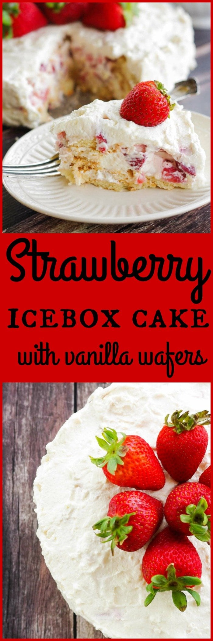 Strawberry Ice Box Cake | |My Strawberry Ice Box Cake is an ideal way to kick off your summer celebrations.