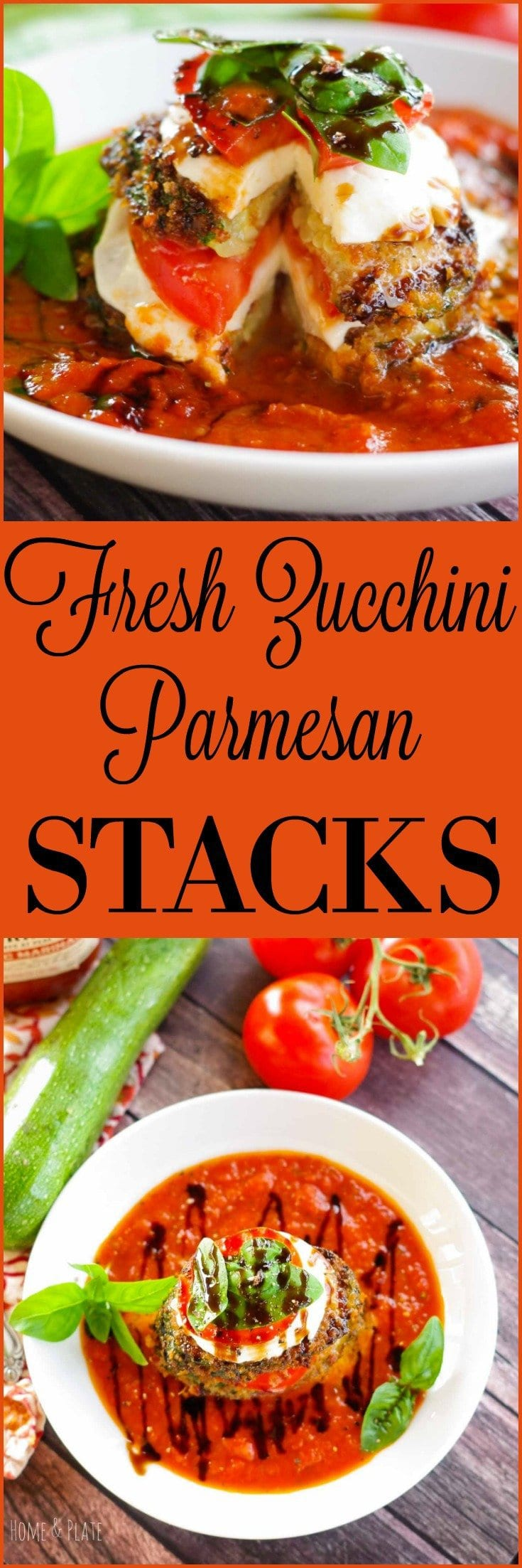 Fresh Zucchini Parmesan Stacks | www.homeandplate.com | Crispy zucchini, juicy tomato and fresh mozzarella are nestled in Prego® Farmers