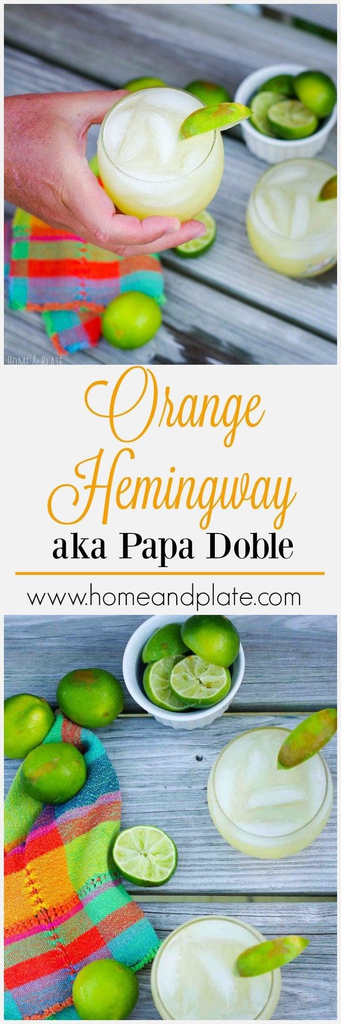 Orange Hemingway aka Papa Doble | www.homeplate.com | Skip the sweet stuff and serve up this tart Orange Hemingway in true daiquiri style.