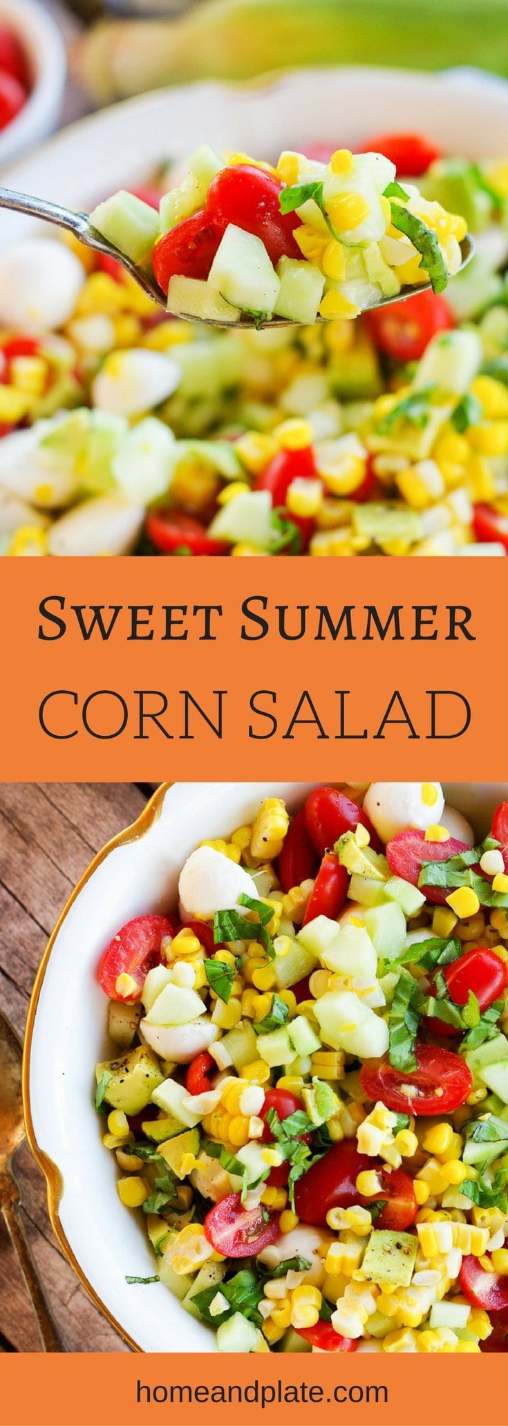Summer Sweet Corn Salad | Enjoy summer's bounty of fresh fruits and vegetables with a corn salad featuring sweet cherry tomatoes, diced avocado, fresh mozzarella and homegrown basil.