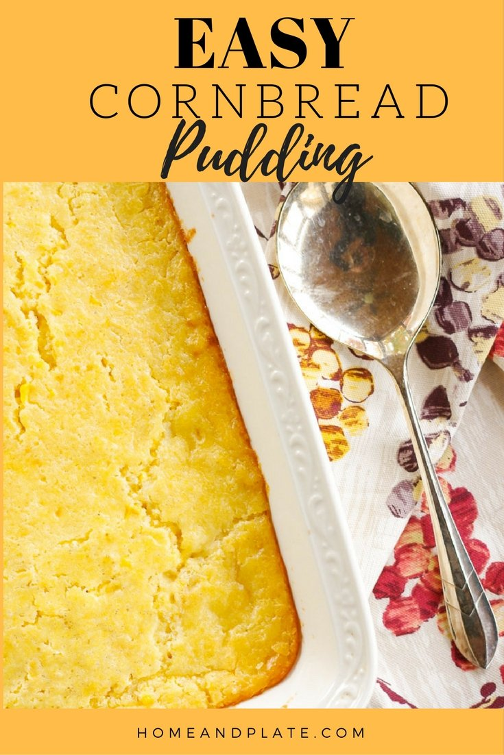 Easy Cornbread Pudding | www.homeandplate.com | Supersweet corn and cornbread are mixed together for a creamy pudding or casserole that is a must on any holiday table.