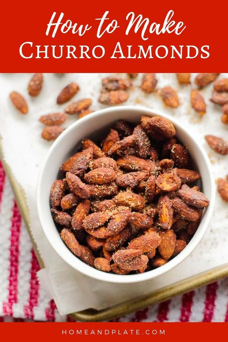 How to make Churro Almonds | www.homeandplate.com| These sweet and spicy churro almonds will remind you of summer fun at the local fair. #healthysnacks #roastedalmonds