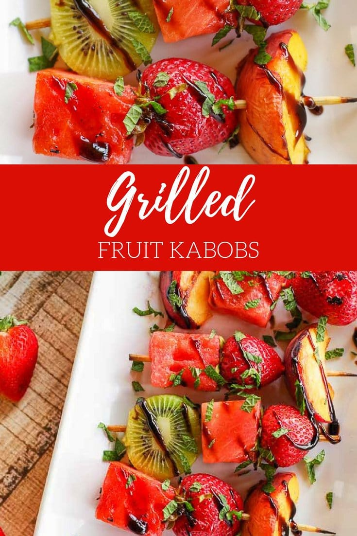 Grilled Fruit Kabobs | www.homeandplate.com | Grill your favorite summer fruits and drizzle them with mint and balsamic glaze. #fruitskewers #fruitkabob #grilledfruit #homeandplate