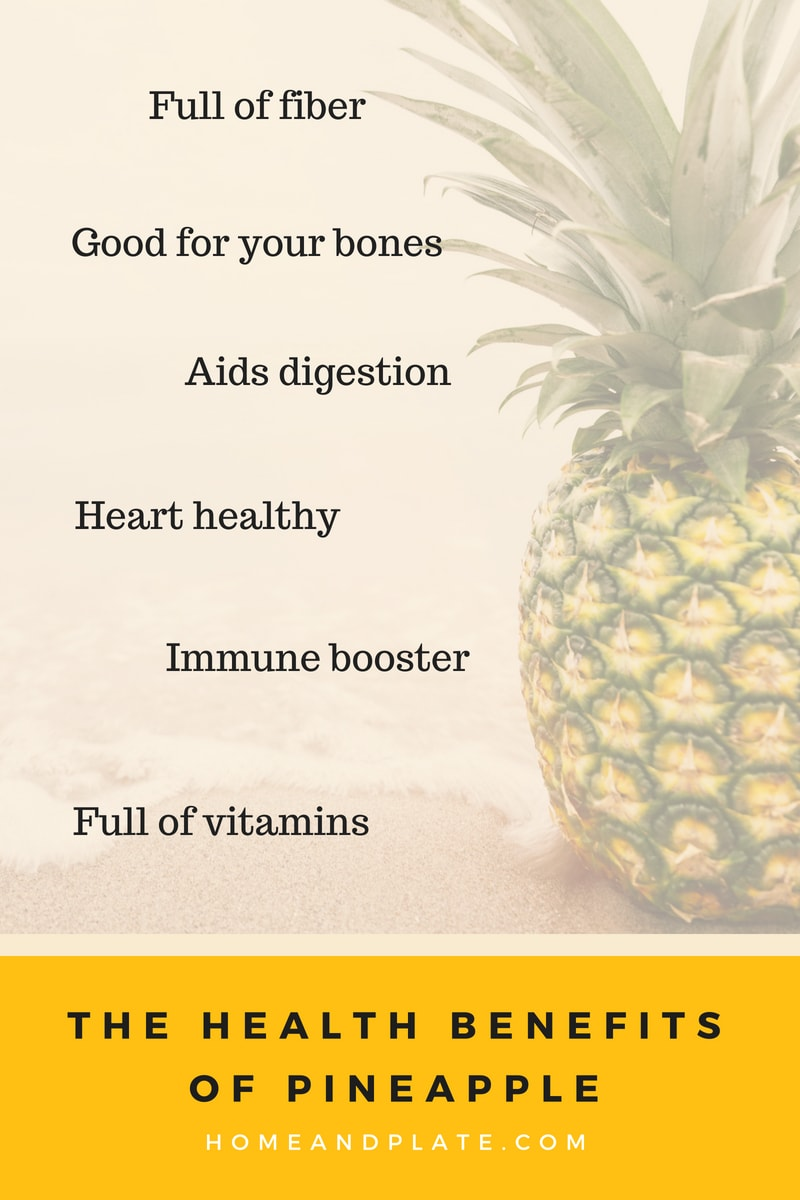 Health Benefits of Pineapple | homeandplate.com | Nutritious and delicious, pineapple is healthy for you.