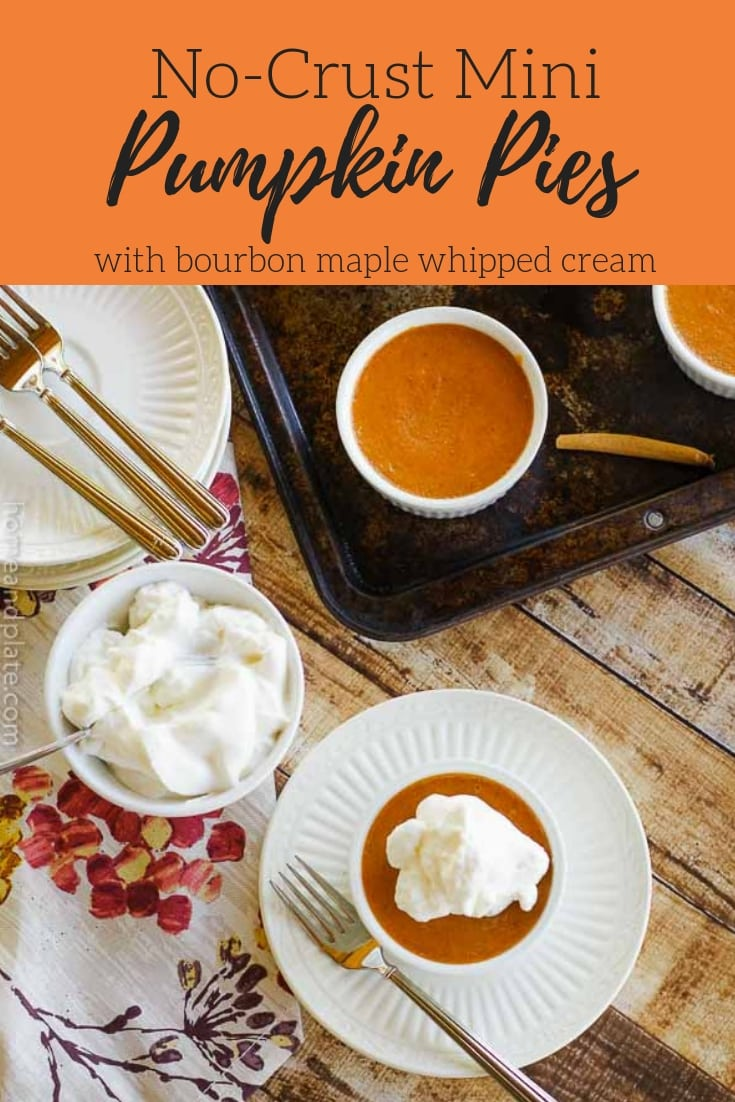 No Crust Mini Pumpkin Pies with Bourbon Maple Whipped Cream | Topped with a boozy bourbon maple whipped cream, these no-crust mini pumpkin pies will please everyone.
