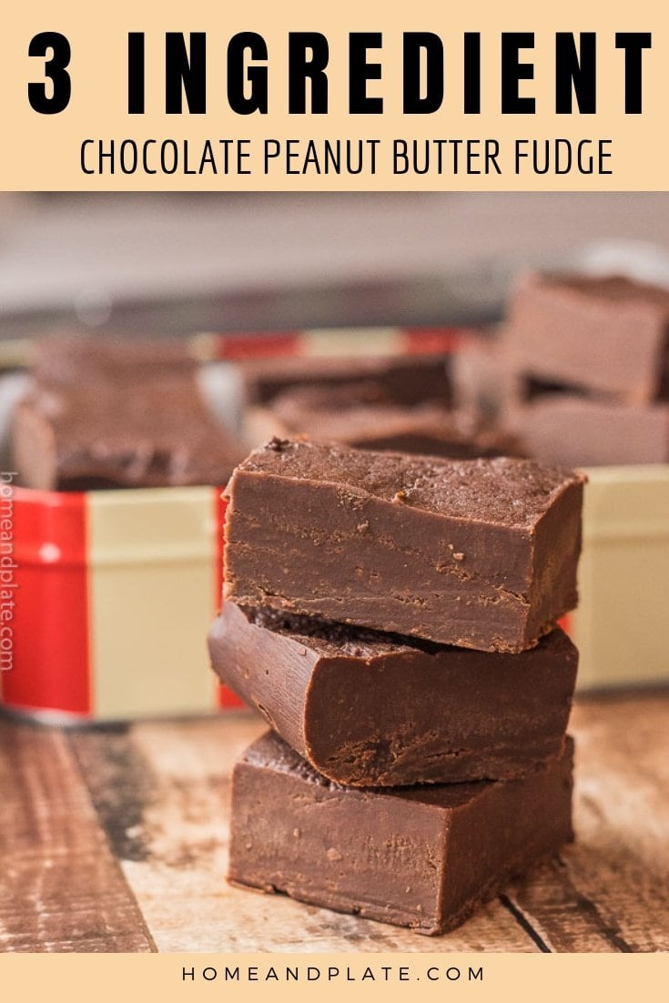 3 Ingredient Chocolate Peanut Butter Fudge | Three ingredients and a few hours are all you need to make delicious chocolate peanut butter fudge. #fudge #3ingredientfudge #chocolatepeanutbutterfudge