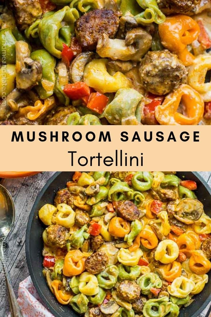 Mushroom Sausage Tortellini | Earthy mushrooms, sweet red peppers, spicy sausage and cheesy tortellini is smothered in a creamy Alfredo sauce and is served in under 30 minutes.